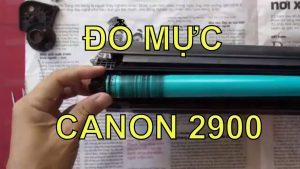 hướng dẫn đổ mực máy in canon lp2900